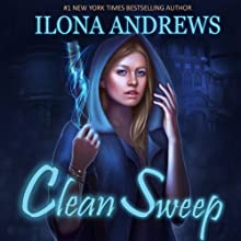 Clean Sweep Audiobook by Ilona Andrews Narrated by Renee Raudman