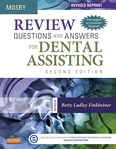 Review Questions and Answers for Dental Assisting - Elsevieron VitalSource - Revised Reprint