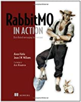 RabbitMQ in Action: Distributed Messaging for Everyone ebook download