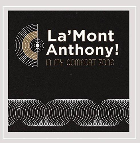 La'mont Anthony! - In My Comfort Zone