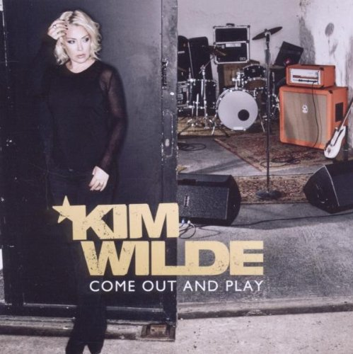 Kim Wilde - Come Out & Play - Zortam Music