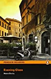 Maeve Binchy Evening Class: Level 4 (Penguin Readers (Graded Readers))