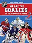 We Are the Goalies: THE TOP NETMINDER...