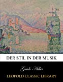 img - for Der Stil in der Musik (German Edition) book / textbook / text book