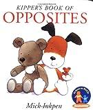 Kipper's Book of Opposites (015202297X) by Inkpen, Mick