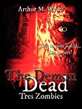 The Demon Dead: Tres Zombies