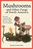 Mushrooms and Other Fungi of North America