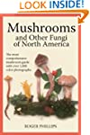 Mushrooms and Other Fungi of North Am...