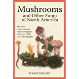 Mushrooms and Other Fungi of North Americaby Roger Phillips