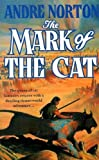 The Mark of the Cat (009998170X) by Norton, Andre