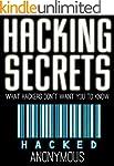 Hacking: HACKING SECRETS, What Hacker...