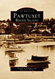 img - for Pawtuxet, Rhode Island (Images of America) book / textbook / text book