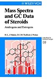 img - for Mass Spectra and GC Data of Steroids: Androgens and Estrogens (Lopkowski/Ross: Frontiers in Electrochemistry) by Hugh L. J. Makin (1999-02-02) book / textbook / text book
