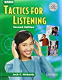 Basic Tactics for Listening: Student Book with Audio CD (0194384519) by Richards, Jack C.