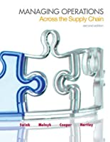 Managing Operations Across the Supply Chain, 2nd Edition