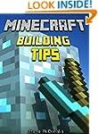 Minecraft: Minecraft Building Tips: B...