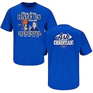 Duke Blue Devils Fans. They Hate Us Cause They Ain't Us Blue T-Shirt (S-5X)