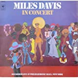 Miles Davis in Concert Recorded LIVE at Philharmonic Hall New York