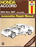 Honda Accord Automotive Repair Manual : Models Covered, All Honda Accord Models 1994 Thru 1997 (Haynes Auto Repair Manual Series)