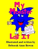 img - for My Monster Lost It: The Great Adventure of the Lost Library Books (Volume 1) book / textbook / text book