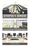 img - for Utopia s Ghost: Architecture and Postmodernism, Again book / textbook / text book