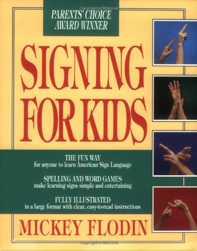 Signing for Kids (Perigee)