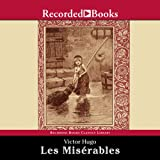 Les Mis�rables: Translated by Julie Rose