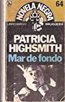 Mar de fondo par  Patricia Highsmith