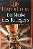 Die Maske des Kriegers / The Mask of the Warrior (German Edition) Paperback (3868000364) by Lyn Hamilton