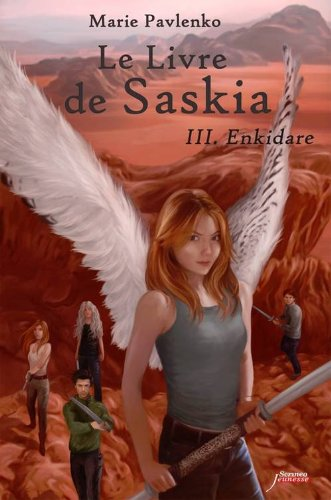 Le Livre de Saskia, Tome 3 : Enkidare 51a%2BCx9dvgL._