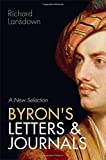 img - for Byron's Letters and Journals: A New Selection book / textbook / text book
