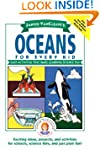 Janice VanCleave's Oceans for Every K...