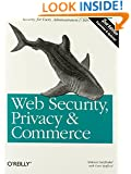Web Security, Privacy and Commerce, 2nd Edition