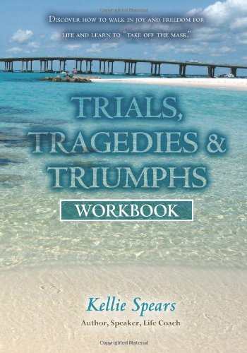 Trials, Tragedies & Triumphs: Workbook