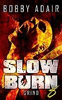 Slow Burn: Grind, Book 8 (Slow Burn Zombie Apocalypse Series)