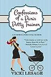 Confessions of a Paris Potty Trainer: A Humorous Parenting Memoir