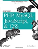 Learning PHP, MySQL, JavaScript and CSS 2e