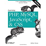 Learning PHP, MySQL, JavaScript, and CSS: A Step-by-Step Guide to Creating Dynamic Websitesdi Robin Nixon