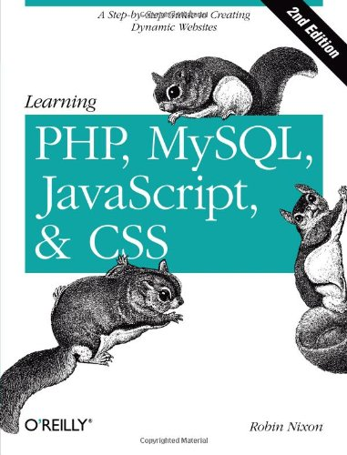 Learning PHP, MySQL, JavaScript, and CSS: A Step-by-Step Guide to Creating Dynamic Websites (Sql Programming Style compare prices)