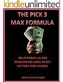 THE PICK 3 MAX FORMULA