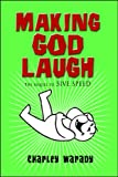 Making God Laugh (The Donald Roth Series Book 2)