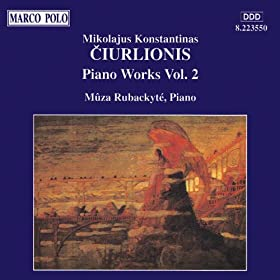 Ciurlionis: Piano Works, Vol. 2