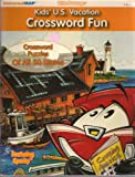 Kids U.S. Vacation Crossword Fun: Crossword Puzzles of all 50 states (Little Passenger)