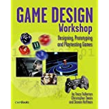 Game Design Workshop: Designing, Prototyping, & Playtesting Games (Gama Network Series) ~ Tracy Fullerton