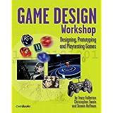 Game Design Workshop: Designing, Prototyping, & Playtesting Games (Gama Network Series) ~ Tracy Fullerton