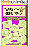 Diary of a Nerd King #3: Episode 5 - Hairy Blue Milk Monsters & Mouse Farts