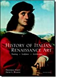 History of Italian Renaissance Art (Paper cover) (7th Edition) (0205705812) by Hartt, Frederick
