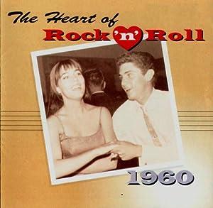 The Heart of Rock 'N' Roll 1960