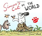 Simon Tofield Simon's Cat Vs. the World!