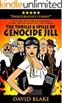 The Thrills & Spills of Genocide Jill...